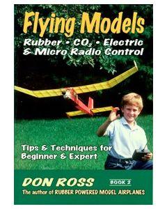 Flying Models: Tips & Techniques for Beginner & Expert